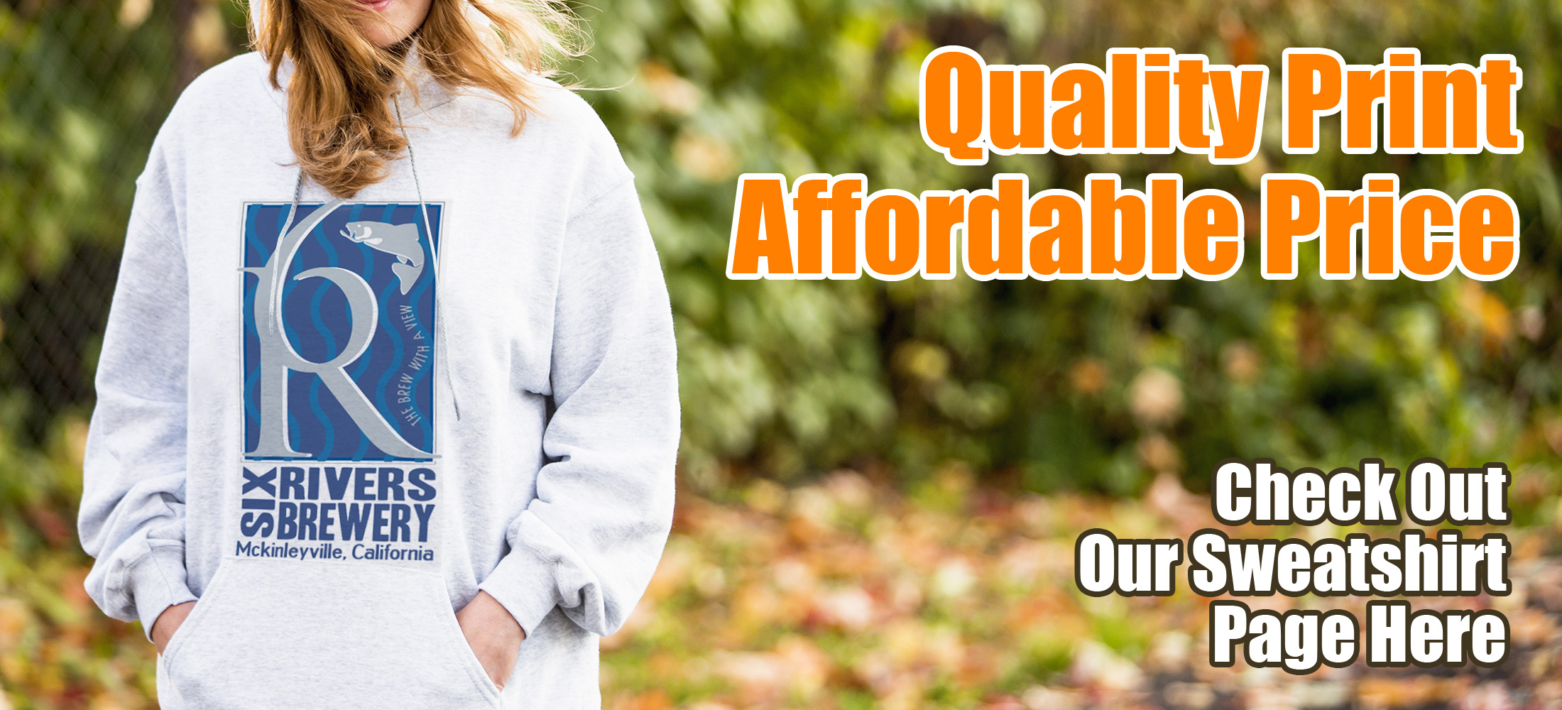 Sweatshirt Printing McKinleyville, CA